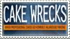 Stamp: Cake Wrecks by FlantsyFlan