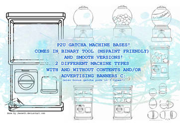 P2U [pay to use] Gatcha machine bases! by Jesseth