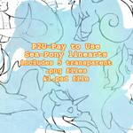 P2U: pay to use Sea Pony Linearts!