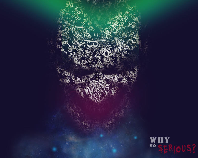 Why So Serious by ScrappySCREAMER on DeviantArt