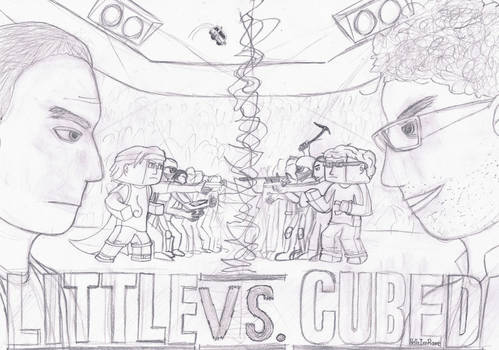 Little Vs. Cubed sketch