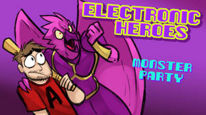 E-Heroes - Monster Party by AndrewDickman