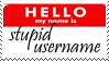 Stupid username stamp by MrsZeldaLink