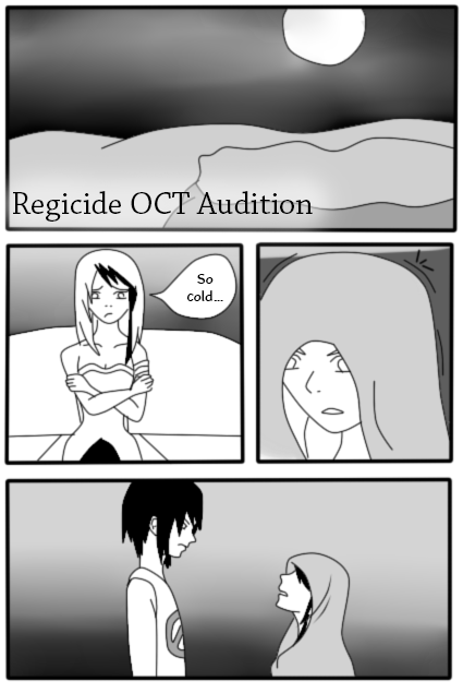 Regicide OCT - Audition pg 1 by IgnisSorceress