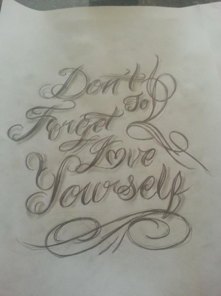quick sketch friday don 39 t forget to love yourself by mgtattoo on deviantart. Black Bedroom Furniture Sets. Home Design Ideas