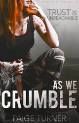 As We Crumble