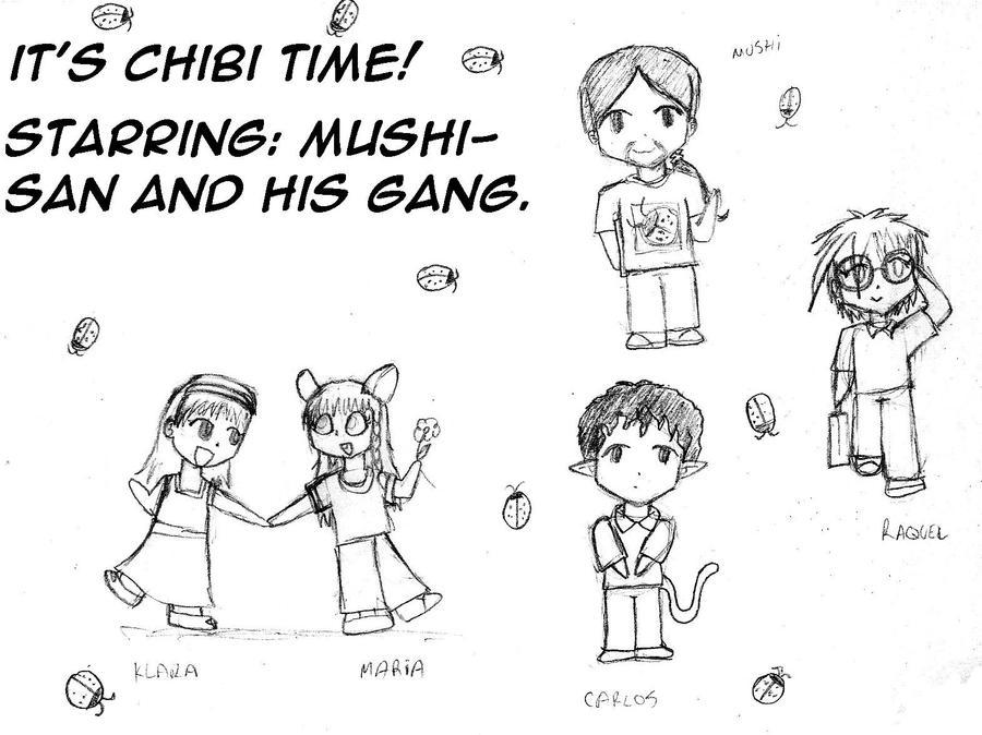 Chibi time: Mushi-san and gang by StrixVanAllen