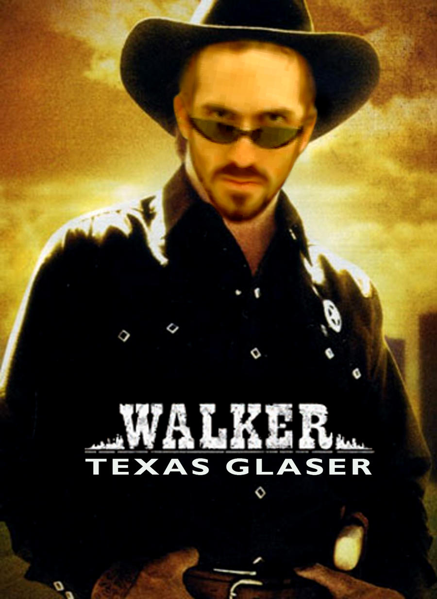 Walker Texas Glaser by mapacheanepicstory