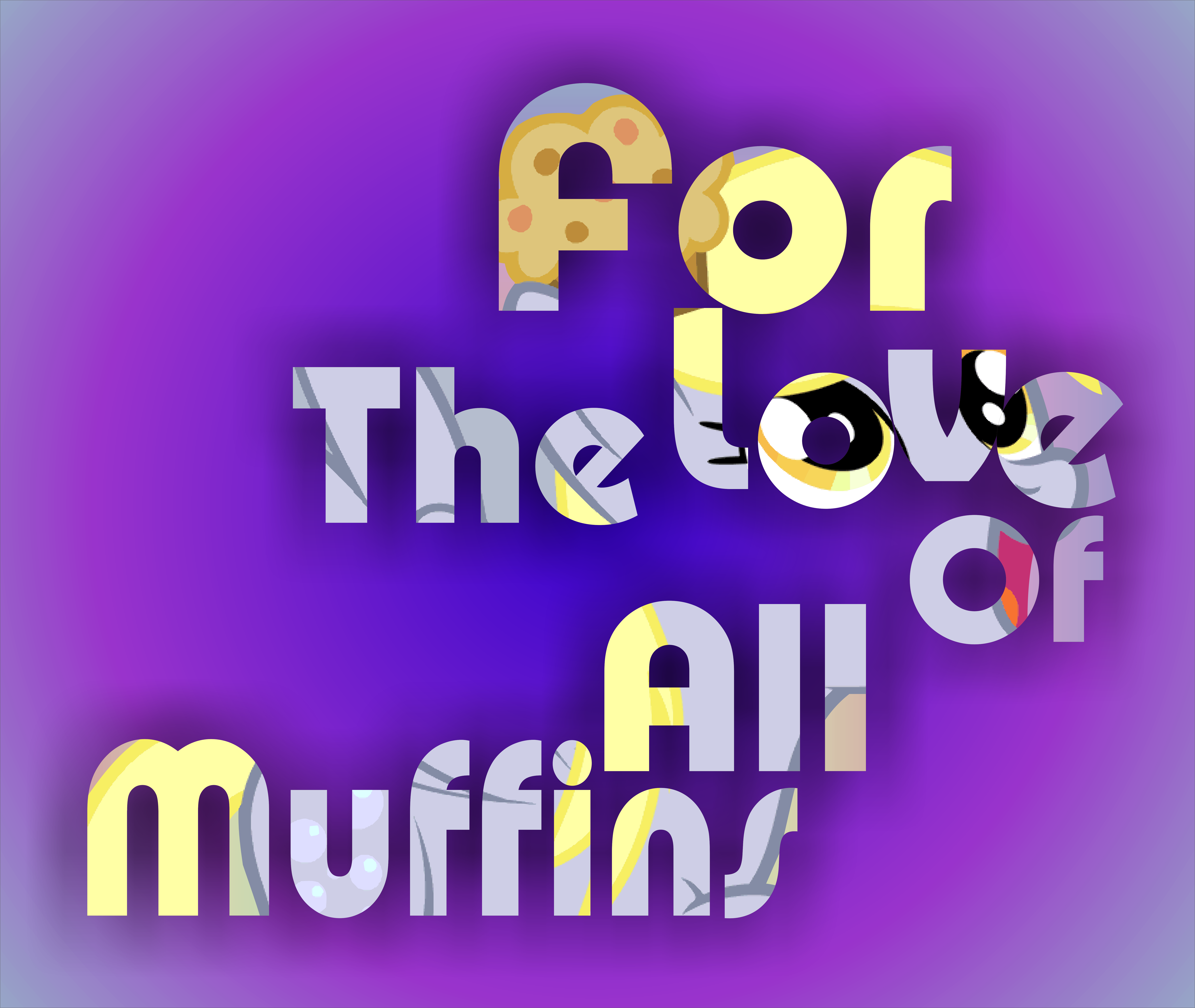 For The Love Of All Muffins by Phoenix0117