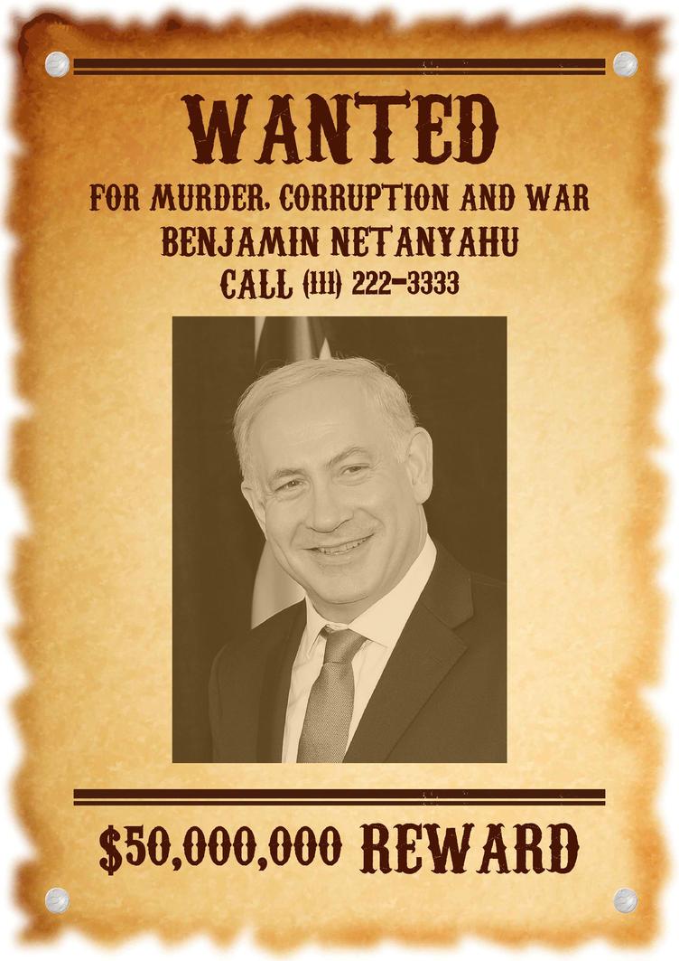 Wanted Netanyahu by AntonioAlexisHuerta