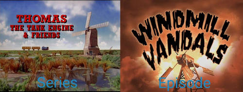 What if TTTE had its own haunted windmill episode?