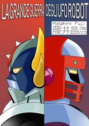 The Great UFO Robot War by Zeta-Gundam