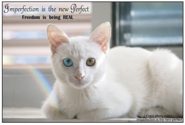 Imperfection IS the new Perfect