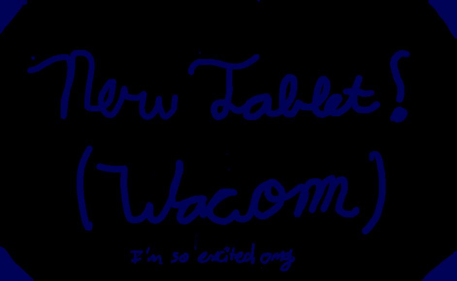I Got A New Tablet by Sapphuu on DeviantArt