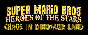 SMB-HotS The Movie - Chaos in Dinosaur Land Logo by AsylusGoji91