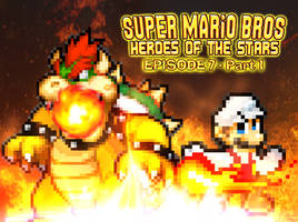 SMB Heroes of the Stars Episode 7 Part 1 by AsylusGoji91