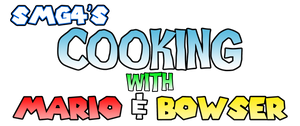 SMG4's Cooking with Mario and Bowser Logo