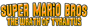 Super Mario Bros The Wrath of Tyrantus Logo
