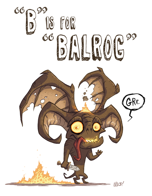 B Is For Balrog by OtisFrampton