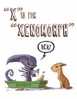X Is For Xenomorph
