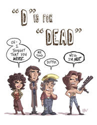 D Is For Dead by OtisFrampton