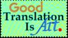 Good Translation Is Art Stamp