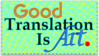 Good Translation Is Art Stamp by mitoXD
