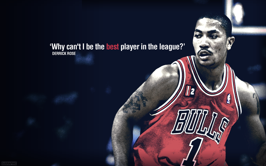 Derrick Rose Wallpaper by DJgraphicDerrick Rose Quotes Why Cant I Be Mvp