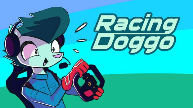 Racing Doggo Streams