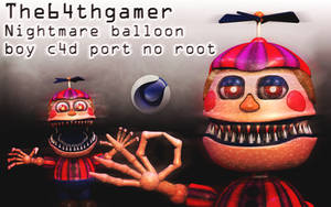 The64thgamer NightmareBB c4d port  ! by Popi01234