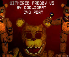 Withered freddy v5 by coolioart C4d Port ! by Popi01234