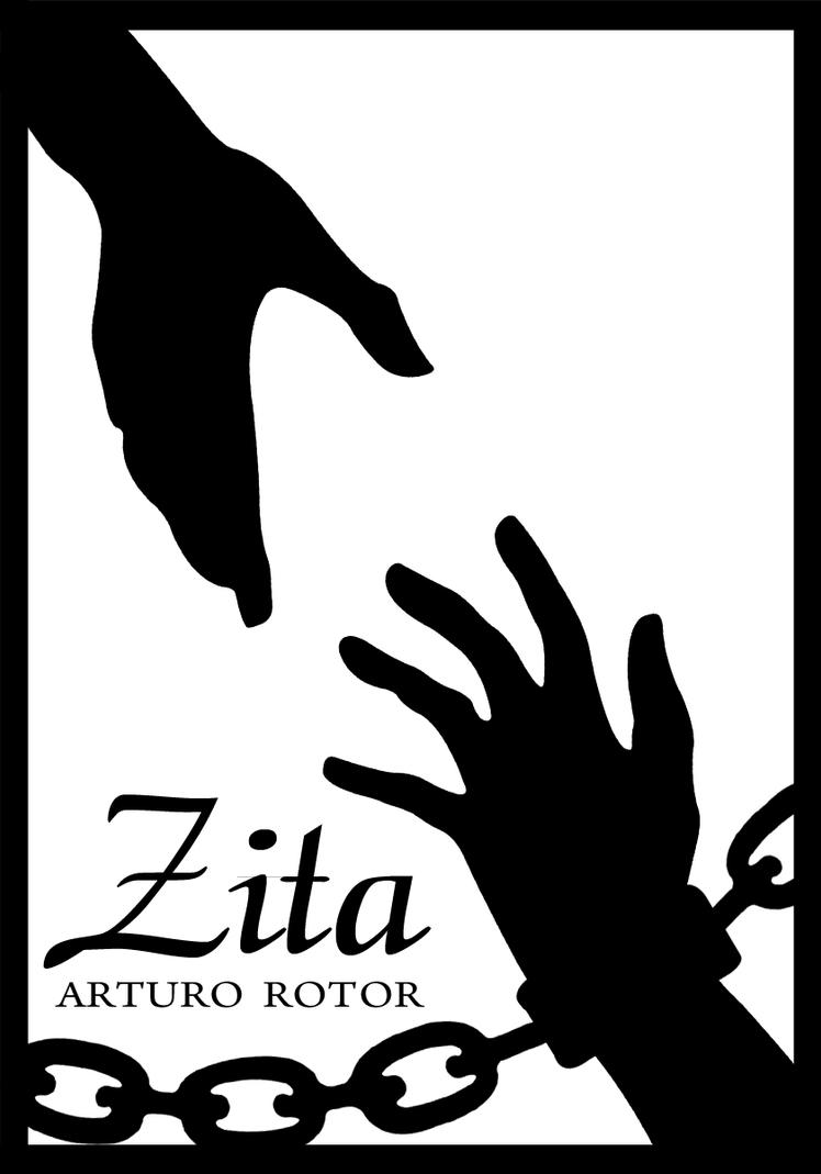 "conflict in zita by arturo rotor Rotor""s zita, to simply put, is a story about young girl who falls in love with her   arturo b ""zita"" seems like an interesting piece to actually do a sequel on if i."
