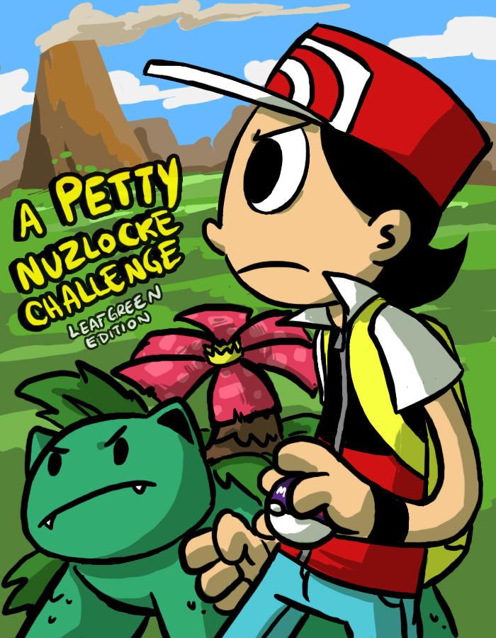 A Petty Nuzlocke Challenge- LG