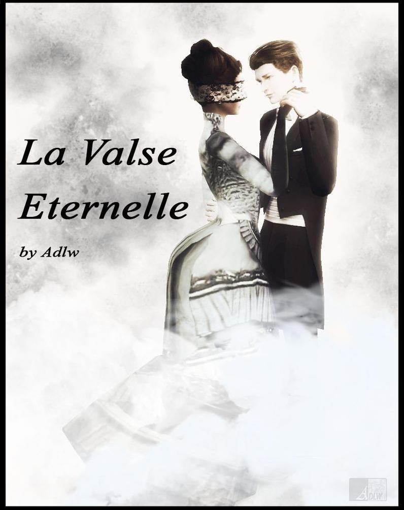 [Discussion] Votre progression en création - Page 3 La_valse_eternelle_ecrit_poster_resultat_by_audreydlw-d9rg6q5