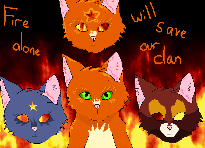 Fire Will Save Our Clan by Sun-Breeze