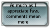 Comments mean more than favs stamp by insanetmntmusiclover