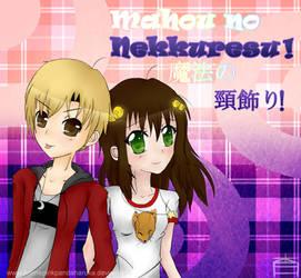 . Mahou no Nekkuesu . by AnimePinkPandaHaruka