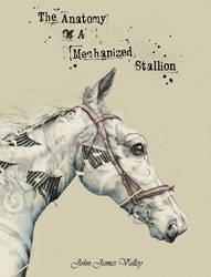The Anatomy Of A Mechanized Stallion