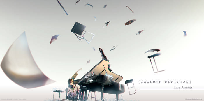 [ GOODBYE MUSICIAN ] Last Partition