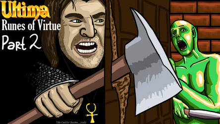 TSE UltimaRunesOfVirtue P2 TitleCard v2 by Shooter--Andy