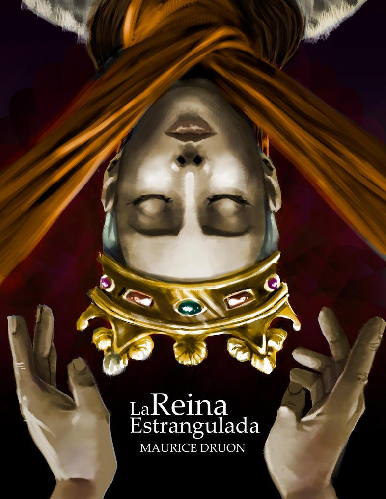 La reina estrangulada by KoaLina