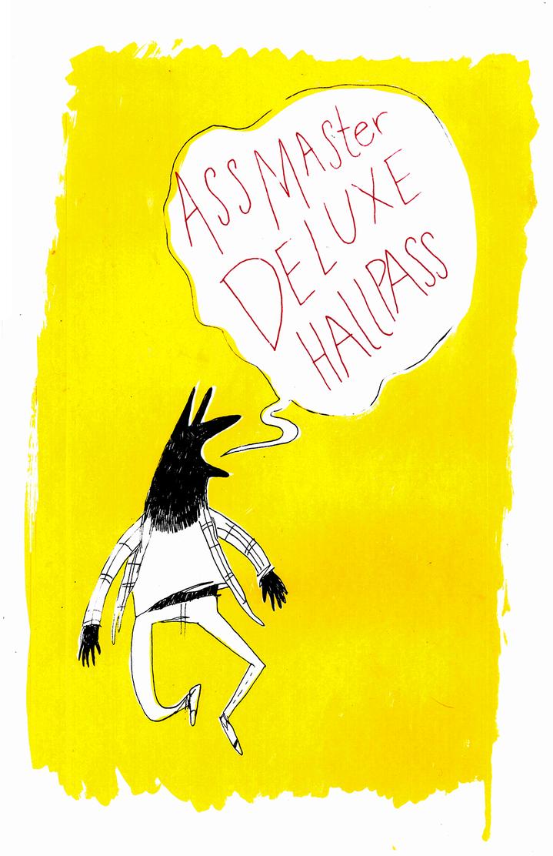 Deluxe Hallpass by Jacked-Sherbert