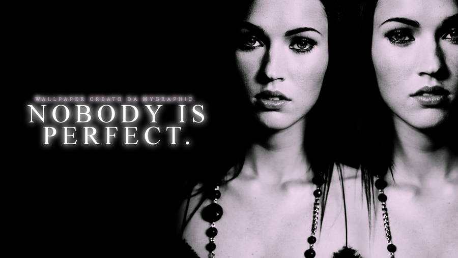 Nobody is perfect by andreeamaftei on deviantart - Nobody is perfect mobel ...