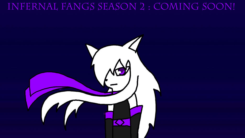 Infernal Fangs Season 2 by BioProject04