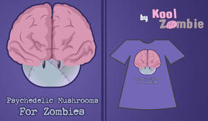 Shrooms for Zombies