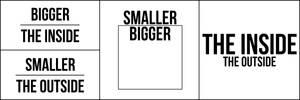 Bigger On the Inside, Smaller On The Outside