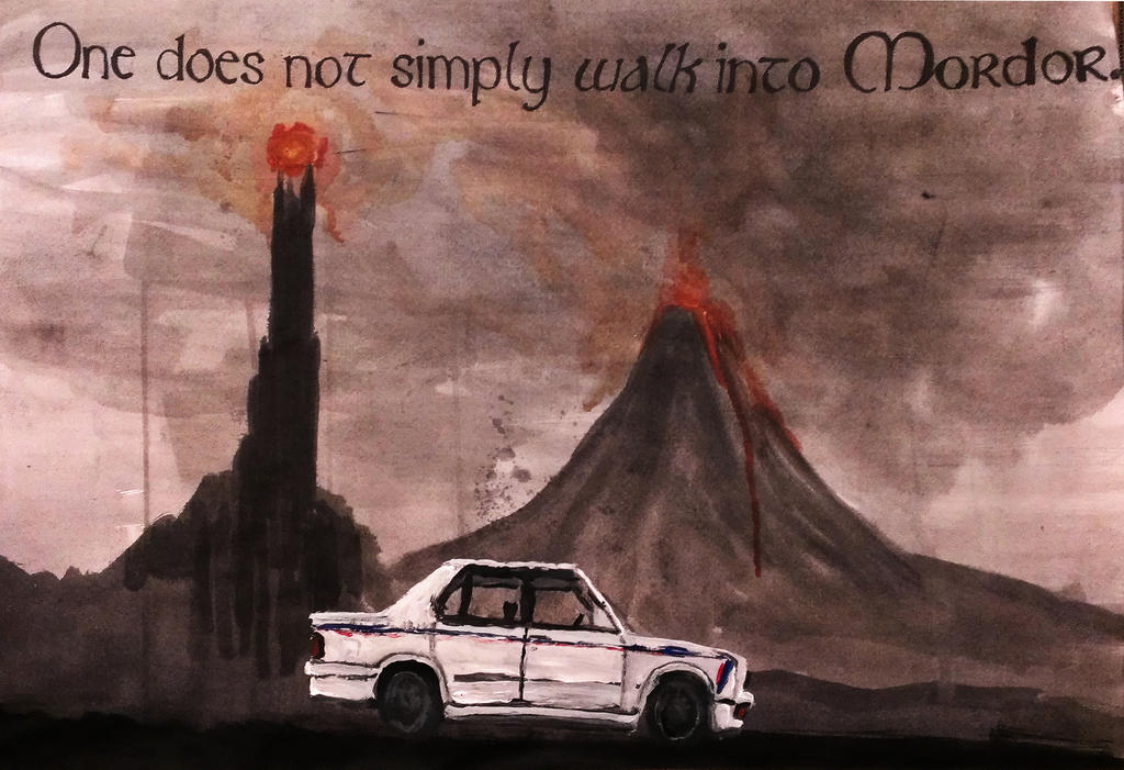 One does not simply walk into Mordor by Ali-Radicali