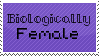I am: Biologically Female stamp [F2U] by anotherMLPaccount