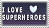 i love superheroes stamp by Roux-m