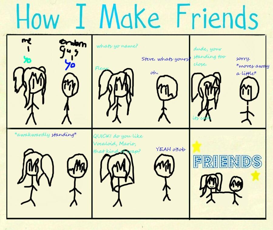 how i make friends meme 8D by mini-smiley